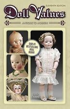 NEW 6000+ DOLLs PRICE GUIDE COLLECTOR BOOK Cloth Plastic Composition Bisque Wood