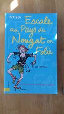 Le journal intime de Georgia Nicolson, 6 : Escale au Pays-du-Nougat-en-Folie