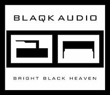 BLAQK AUDIO - BRIGHT BLACK HEAVEN - 12 TITRES - 2012 - CD NEUF NEW NEU