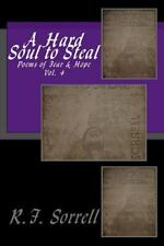 A Hard Soul to Steal Ser.: A Hard Soul to Steal : Poems of Fear and Hope -...