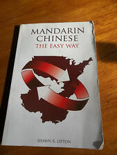 Mandarin Chinese the Easy Way : A Phonetic Based Approach to Learn 225 Words...