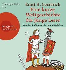 Eine kurze Weltgeschichte für junge Leser: Von den Anfängen bis zum Mittelalter von Ernst H. Gombrich (2006)