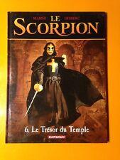 MARINI/DESBERG : LE SCORPION T6 : LE TRESOR DU TEMPLE EN EO!