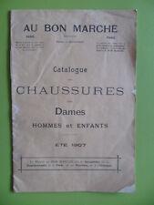 """Catalogue Chaussures dames et enfants """"Au Bon Marché"""" été 1907"""