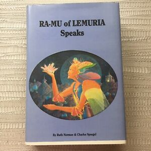 Ra-Mu Of Lemuria Speaks By Ruth Norman & Charles Spaegel - 1988 Hardback