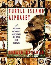 Turtle Island Alphabet: A Lexicon of Native American Symbols and Culture, Hausma