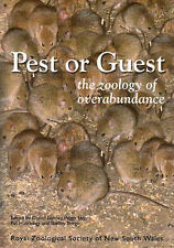 Pest or Guest: The Zoology of Overabundance by Lunney, Eby, Hutchings & Burgin.