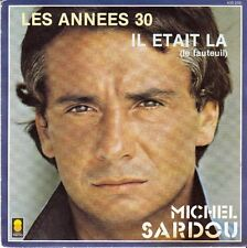 45 T SP  MICHEL SARDOU *LES ANNEES 30*