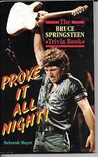 BRUCE SPRINGSTEEN  Prove It All Night  rare midsize paperback book from 1987