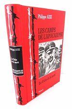 LES CAMPS DE L'APOCALYPSE - Le culte de la mort - P. AZIZ - Ed. VERNOY - 1981
