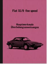 Fiat X 1/9 Five Speed Beschreibung Wartung Montage Reparaturanleitung X1/9