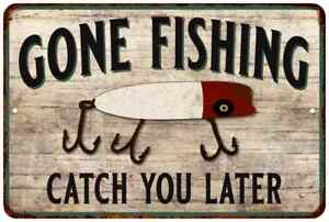 Gone Fishing Catch You Vintage Look Chic Distressed Metal Sign 108120020122