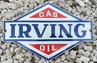 VINTAGE 1946 IRVING GAS OIL PORCELAIN METAL SIGN LUBE SERVICE STATION CANADA CA