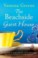 The Beachside Guest House By Vanessa Greene