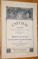 CAECILIA 1906-1907 MOTETS pour 3-4 voix CHANT HOMMES Chorale Chants religieux