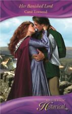 Her Banished Lord (Mills & Boon Historical - medieval romance),Carol Townend