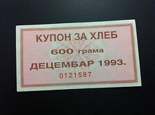 YUGOSLAVIA-  COUPON FOR BREAD- DECEMBER - 1993- 600 GRAMS !!!