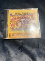 South America - Bruton Music - Rare CD BRR40 1993