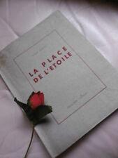 DESNOS  ROBERT : LA PLACE DE L' ETOILE 1945 ( EDITION ORIGINALE )