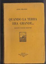 """DD619-G.MILANESI-""""QUANDO LA TERRA ERA GRANDE"""" 1928"""