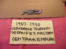 1987-1990 OLDSMOBILE 98 TOURING SEDAN FE3 TRUNK EMBLEM FACTORY FREE SHIPPING!