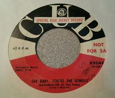 Maximillian ~ Gee Baby, You're The Utmost ~ Rare 50's Psych Rocker ~ Promo