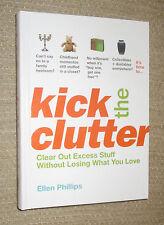Kick The Clutter Book Hardback Ellen Phillips Clear Out Excess Stuff Organize