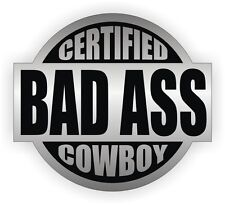 Certified Bad Ass Cowboy Hard Hat Sticker | Welding Motorcycle Helmet Decal USA