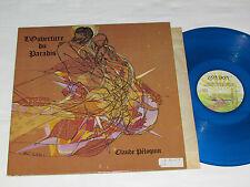 CLAUDE PELOQUIN L'Ouverture du Paradis LP 1979 London BLUE VINYL Péloquin