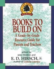 Books to Build On: A Grade-by-Grade Resource Guide for Parents and Teachers (Co