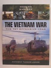 The Vietnam War - The Tet Offensive 1968 by Images of War, 200 Photos color & BW