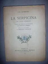 Guerrazzi: La Serpicina: Le petit serpent, 1921, numéroté, BE