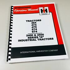 International Harvester 454 474 475 574 674 Tractor Operators Owners Manual