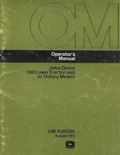 John Deere 100 Lawn Tractor And 34 Rotary Mower Operators Manual
