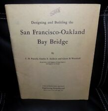 Designing and Building the SAN FRANCISCO - OAKLAND BAY BRIDGE Engineering News !