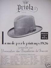 PUBLICITÉ PRIOLA CHAPEAU HOMMES LA MODE POUR LE PRINTEMPS 1926