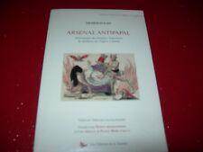 ARSENAL ANTIPAPAL TEOFILO GAY   HERESIES IMPOSTURES ET IDOLATRIE EGLISE ROMAINE