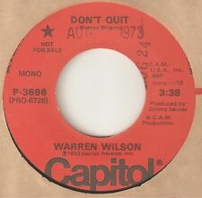 WARREN WILSON Dont Quit CAPITOL PROMO  NORTHERN SOUL USA 45