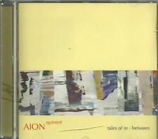 cd C4 AION QUINTETT - TALES OF IN- BETWEEN