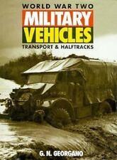 WWII MILITARY VEHICLES    Transport & Halftracks     G.N. Georgano    1994