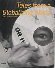 Tales from a Globalizing World by Daniel Schwartz (Paperback, 2003)
