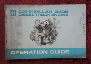 1974 CATERPILLAR 3406 DIESEL TRUCK ENGINE OPERATORS GUIDE MANUAL VERY GOOD