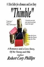 Thimble : A Romance and a Love Story of the Young and Old by Robert Cory...