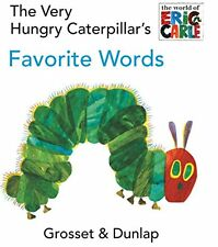 The Very Hungry Caterpillar's Favorite Words Board Book by Eric Carle