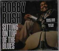 Rush Bobby - Accovacciati On Top Of The Blues Nuovo CD