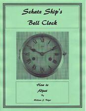 How to Adjust a Schatz Ship's Bell Clock Movement - Pdf