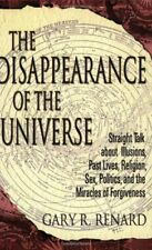 The Disappearance of the Universe: Straight Talk a