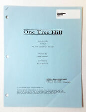 ONE TREE HILL revised partial script ~ 3 BLUE PAGES ~ Season 1, Episode 17