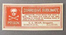 1930's CORROSIVE SUBLIMATE POISON paper label DEAN Druggist SOMONAUK Illinois