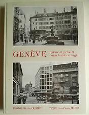 Genevé, Genève, GENEVE passe et present sous le dégénèrent angle, Genève ville histoire